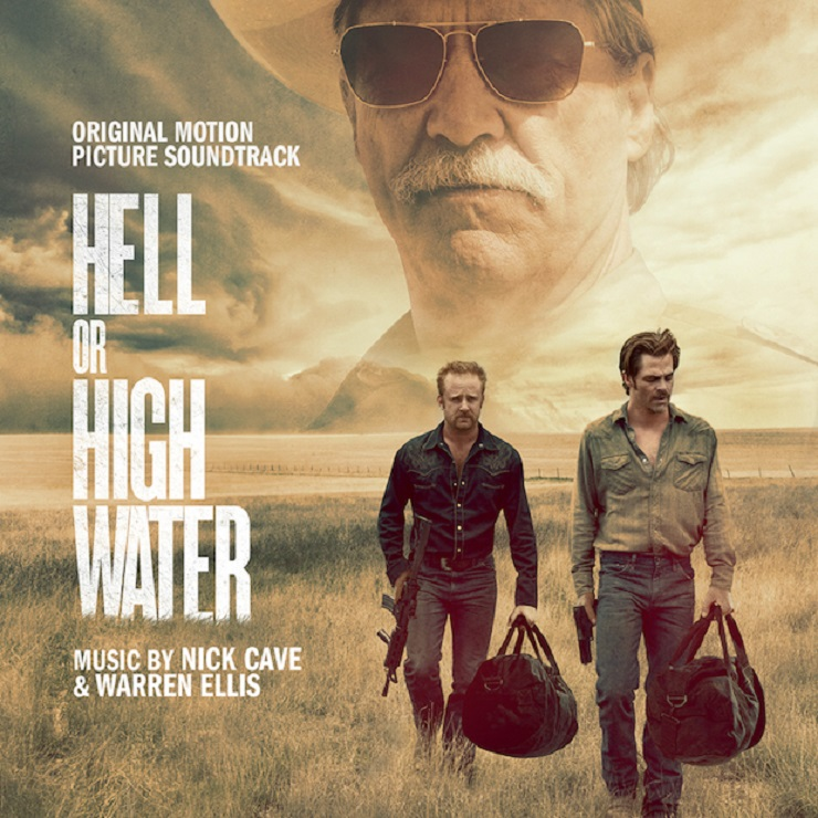 Nick Cave & Warren Ellis's 'Hell or High Water' Score Gets Soundtrack Release