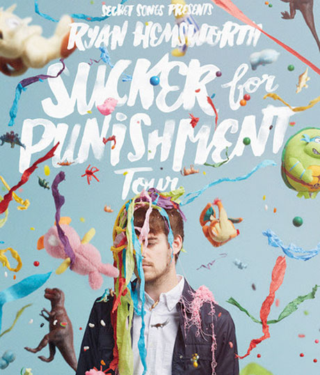 "Ryan Hemsworth Announces ""Sucker for Punishment"" Tour"