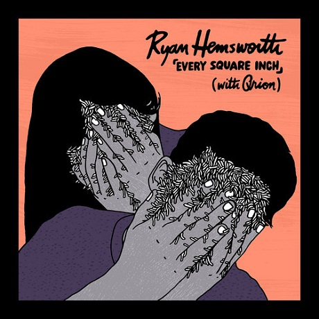 "Ryan Hemsworth ""Every Square Inch"" (ft. Qrion)"