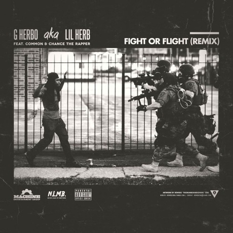 "Lil Herb ""Fight or Flight (Remix)"" (ft. Common & Chance the Rapper)"
