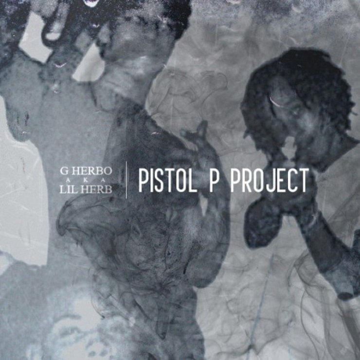 Lil Herb 'Pistol P Project' (mixtape)