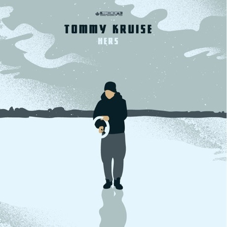 "Tommy Kruise ""Hers"" / ""Have Funds"""