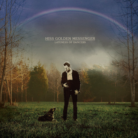 Hiss Golden Messenger Signs with Merge, Prepares 'Lateness of Dancers' LP