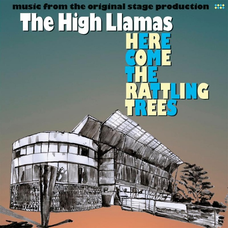 High Llamas Adapt 'Here Come the Rattling Trees' Theatre Piece into New Album