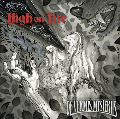 High On Fire De Vermis Mysteriis