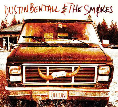 Dustin Bentall & the Smokes Orion