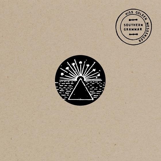 Hiss Golden Messenger Southern Grammar EP