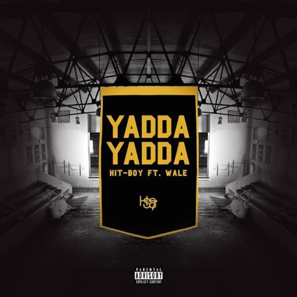 Hit-Boy 'Yadda Yadda' (ft. Wale)