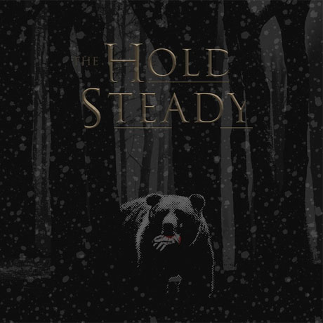 "The Hold Steady ""The Bear and the Maiden Fair"""