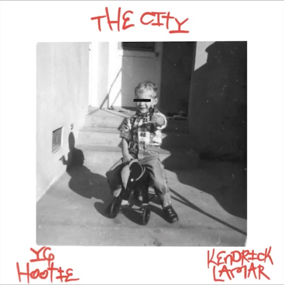 "YG Hootie ""The City"" (ft. Kendrick Lamar)"