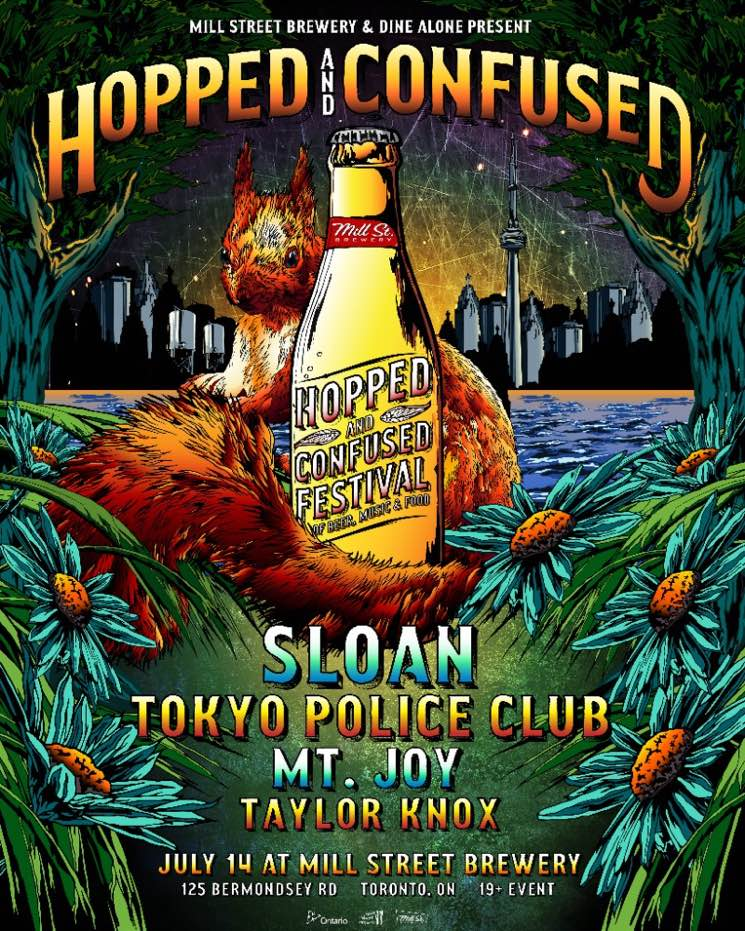 Toronto's Hopped and Confused Festival Gets Sloan, Tokyo Police Club, Mt. Joy and Taylor Knox