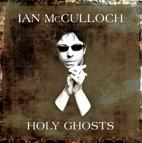 Ian McCulloch Brings Together Orchestral Live Set and 'Pro Patria Mori' Solo Album for 'Holy Ghosts' Package