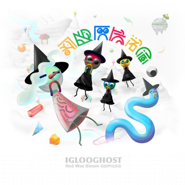 Iglooghost Neō Wax Bloom