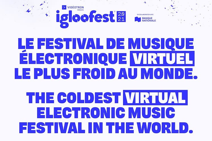Montreal's Igloofest Announces Virtual 2021 Edition