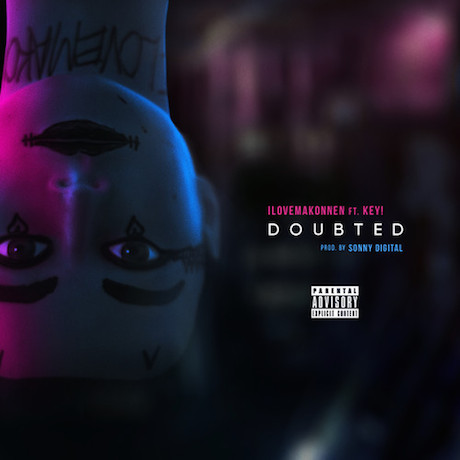 "ILOVEMAKONNEN ""Doubted"" (ft. Key!)"