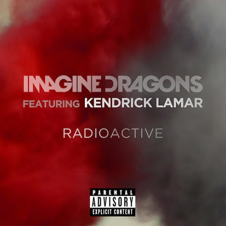 "Imagine Dragons ""Radioactive"" (remix ft. Kendrick Lamar)"