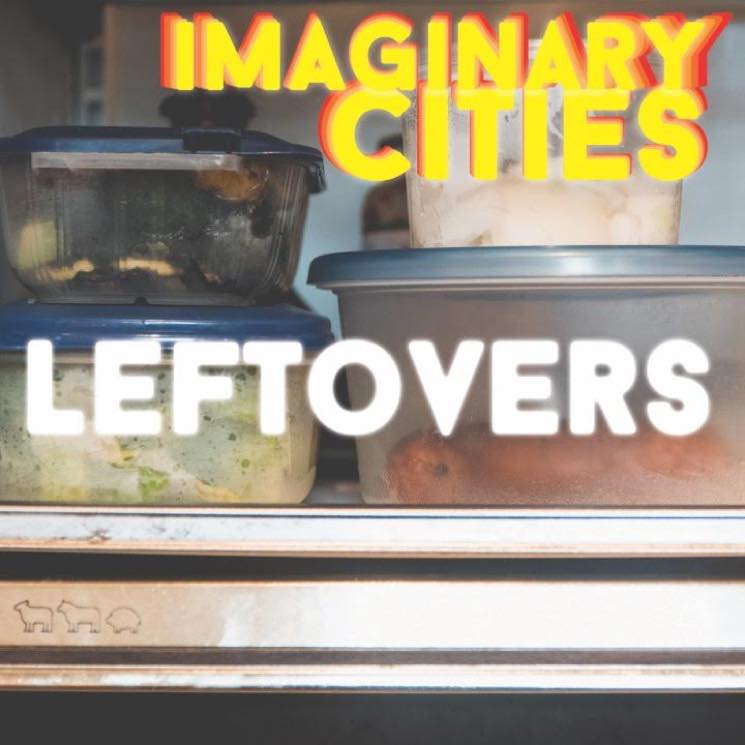 ​Imaginary Cities Serve Up 'Leftovers' EP Before Going on Indefinite Hiatus