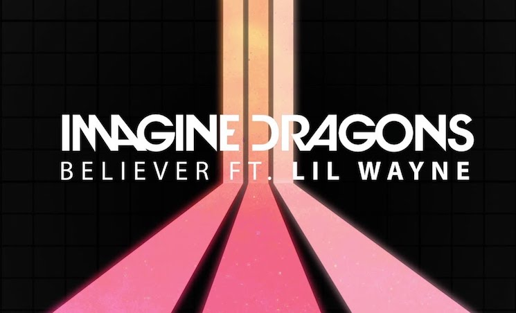 Imagine Dragons Get Lil Wayne for Official 'Believer' Remix