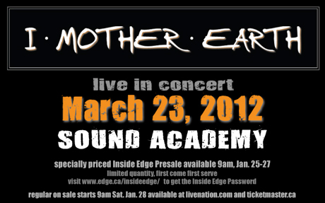 I Mother Earth Book Toronto Reunion Show, Promise New Music