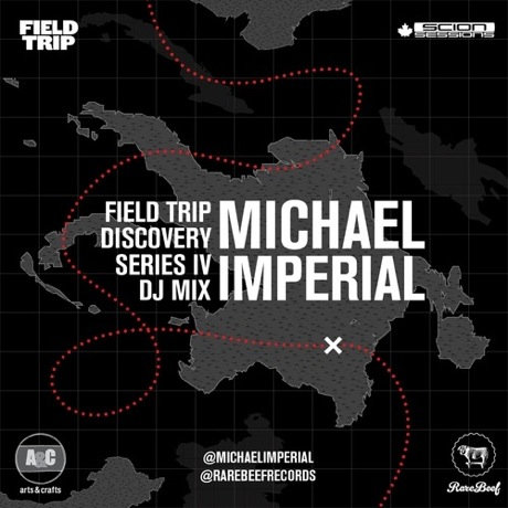 Michael Imperial 'Field Trip Discovery Series IV DJ Mix'
