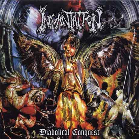 Incantation Diabolical Conquest