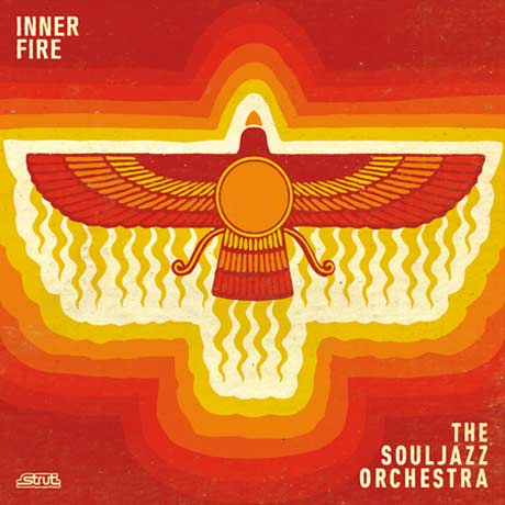 The Souljazz Orchestra Inner Fire