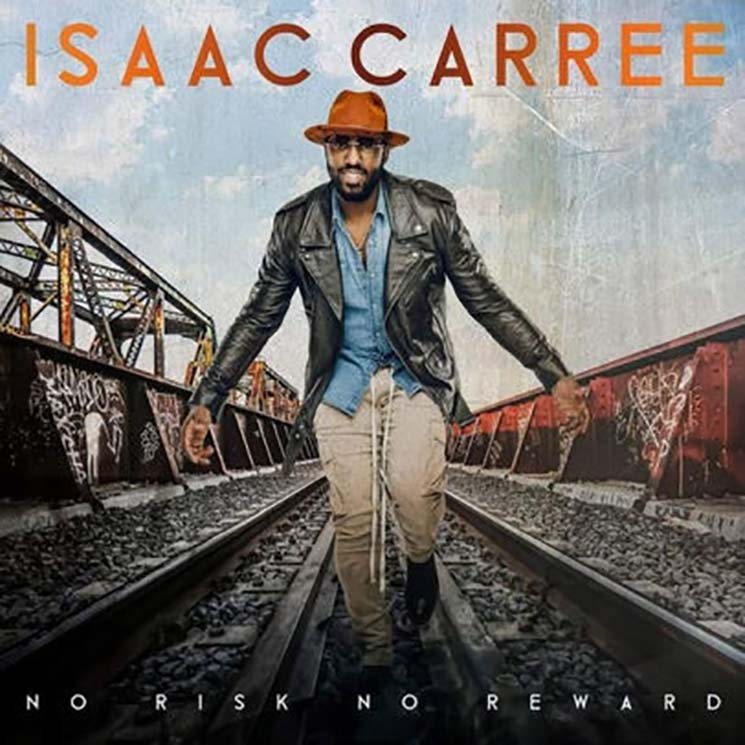 Isaac Carree No Risk No Reward