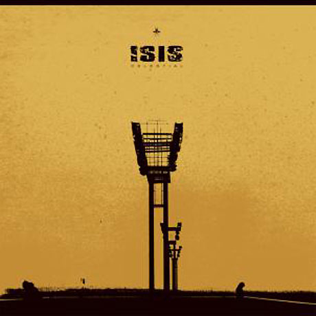 Isis Prep Vinyl Reissue of Debut LP 'Celestial'