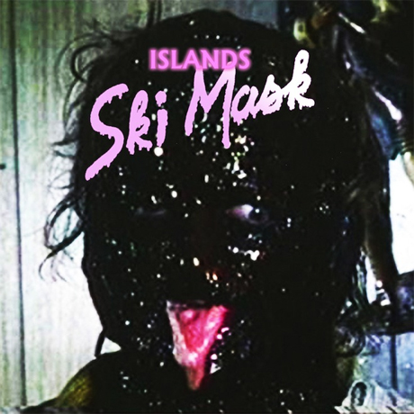 Islands Announce 'Ski Mask' Album and North American Tour