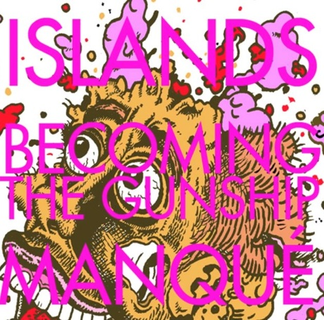 "Islands ""Becoming the Gunship"""