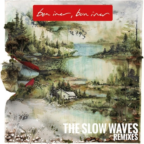 The Slow Waves 'Bon Iver (The Slow Waves Remix Album)'
