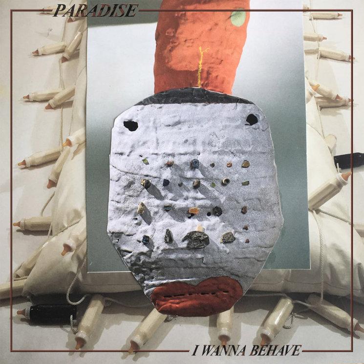 Paradise Share 'I Wanna Behave' EP, Plot European Tour