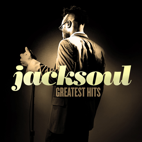 Jacksoul Details 'Greatest Hits' Compilation