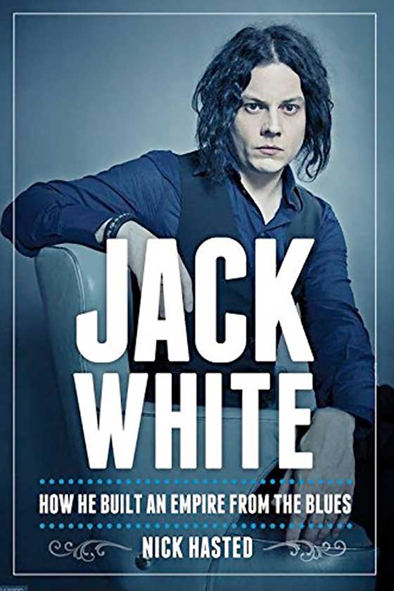 Jack White Becomes Focus of New Biography