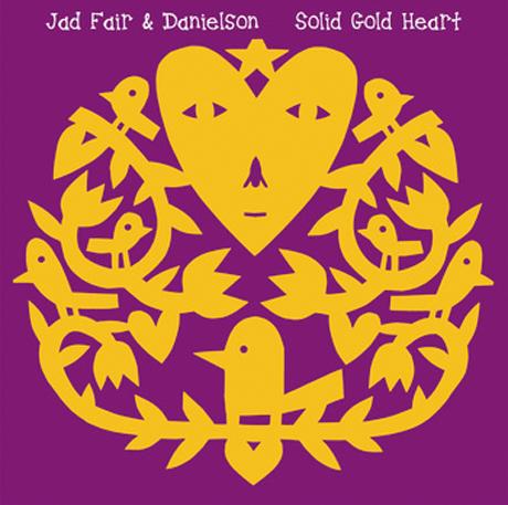 """Jad Fair & Danielson """"Solid Gold Heart"""""""