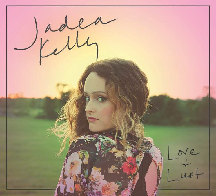 Jadea Kelly 'Love & Lust' (album stream)