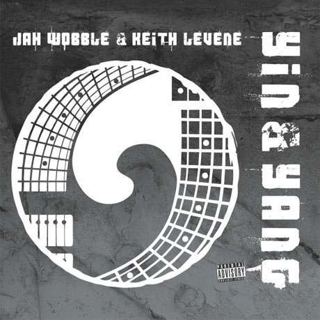 Jah Wobble and Keith Levene Team Up for 'Yin and Yang'