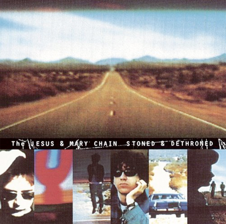 The Jesus and Mary Chain's 'Stoned & Dethroned' Gets Vinyl Repress