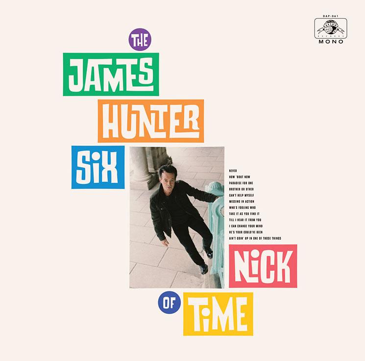 The James Hunter Six Nick of Time