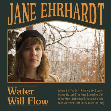 Jane Ehrhardt Water Will Flow