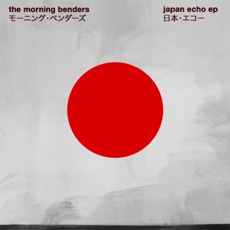 The Morning Benders <i>Japan Echo EP</i>