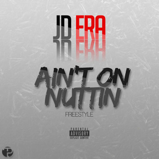 "JD Era ""Aint on Nuttin"""