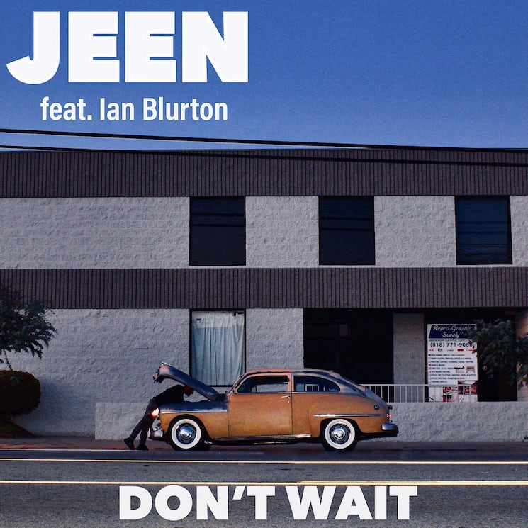 Jeen and Ian Blurton Team Up on 'Don't Wait'