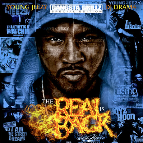Young Jeezy 'The Real is Back' Mixtape