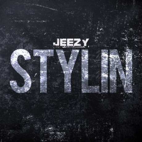"Young Jeezy ""Stylin'"""