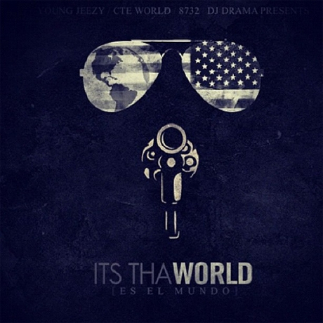 Young Jeezy 'It's Tha World' (mixtape)