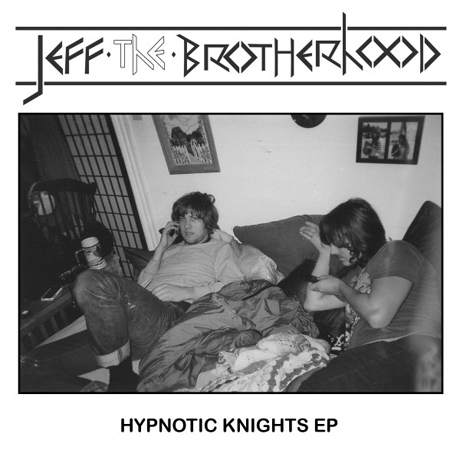"JEFF the Brotherhood ""Sixpack"""