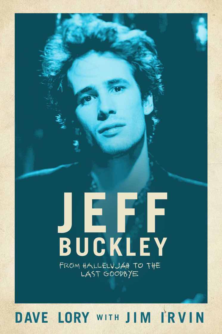 ​Jeff Buckley's Manager Pens New Biography of the Late Singer