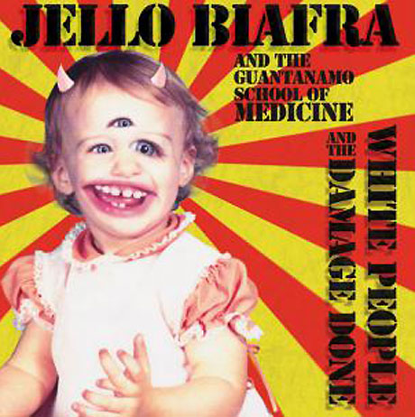 Jello Biafra and the Guantanamo School of Medicine Detail 'White People and the Damage Done'