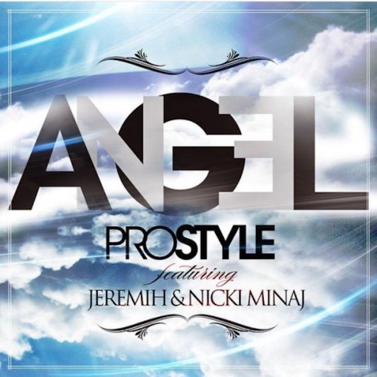 "DJ Prostyle ""Angel"" (ft. Jeremih & Nicki Minaj)"
